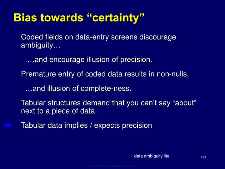 "Bias towards ""certainty"""