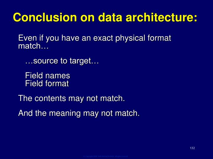 Conclusion on data architecture: