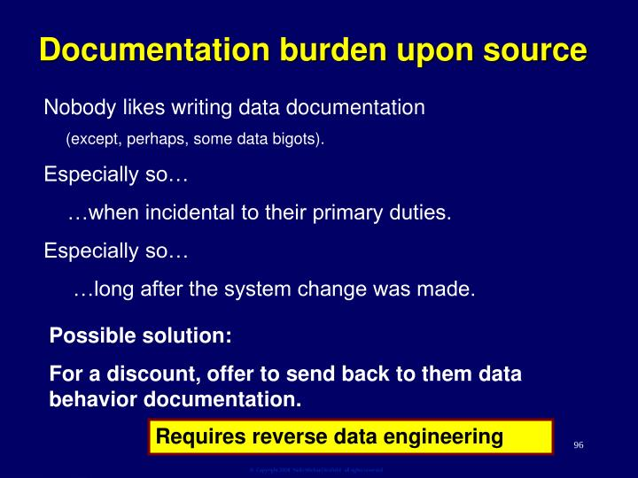 Documentation burden upon source