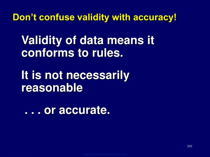 Don't confuse validity with accuracy!