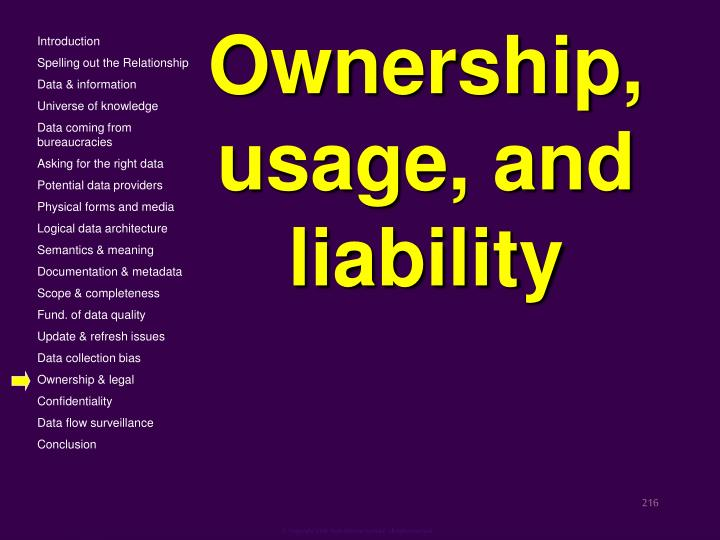 Ownership, usage, and liability