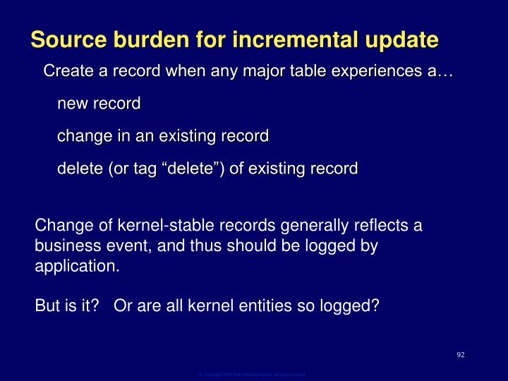 Source burden for incremental update