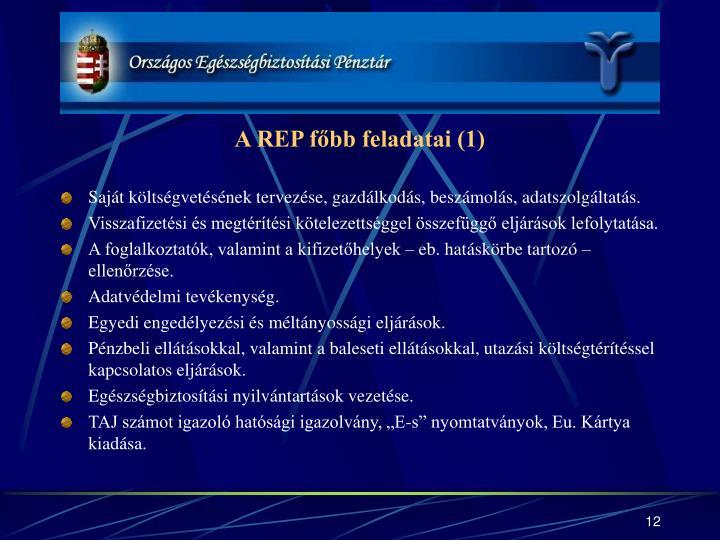 A REP főbb feladatai (1)