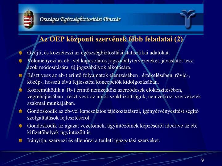 Az OEP központi szervének főbb feladatai (2)