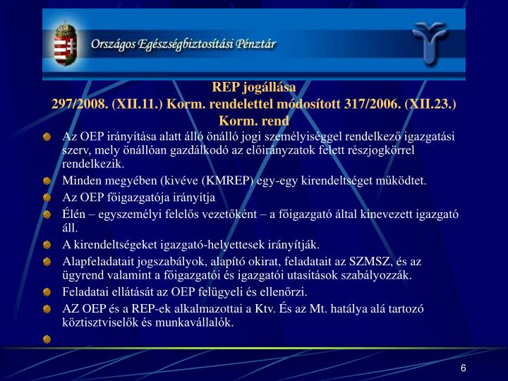 REP jogállása
