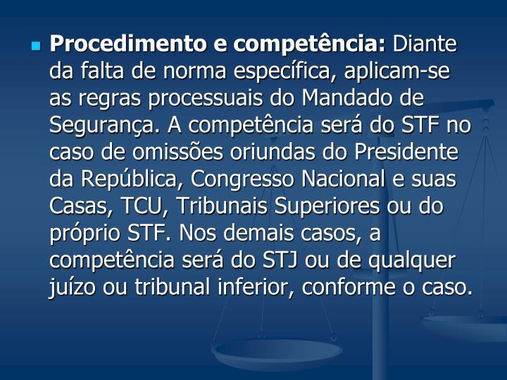 Procedimento e competência:
