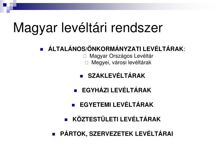 Magyar levéltári rendszer