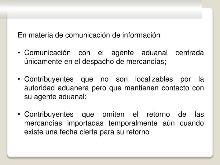 En materia de comunicación de información