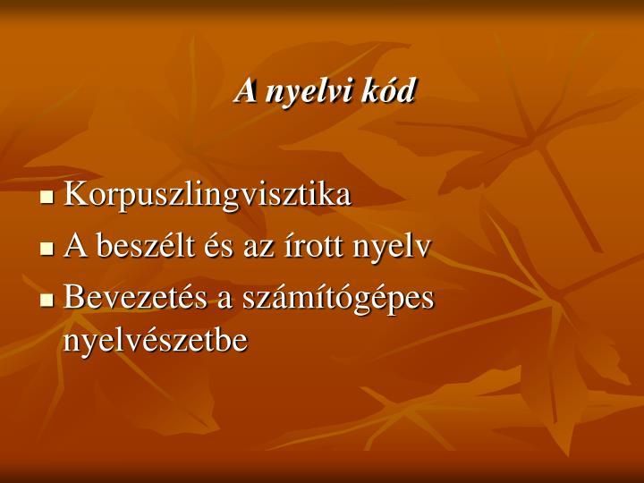 A nyelvi kód