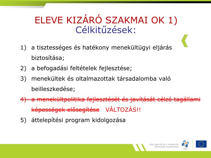 ELEVE KIZÁRÓ SZAKMAI OK 1)