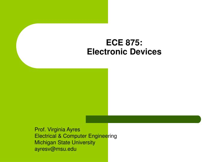 ece 875 electronic devices n.