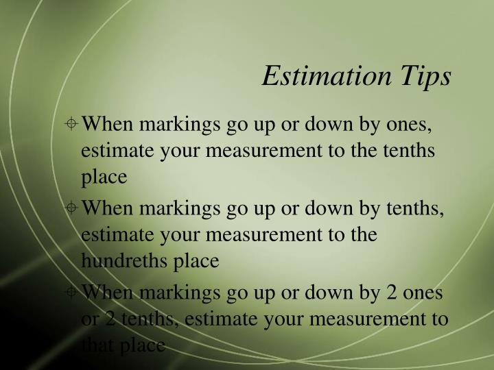 Estimation Tips