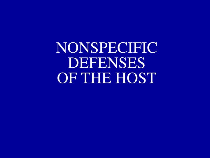nonspecific defenses of the host n.