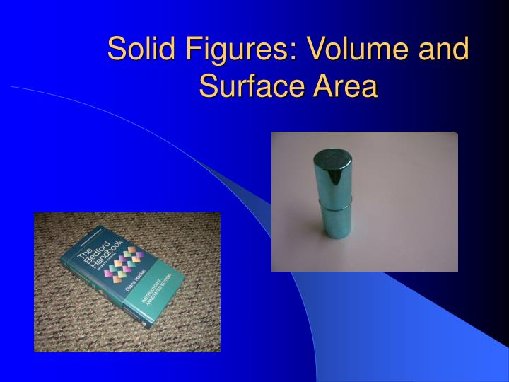 Solid figures volume and surface area