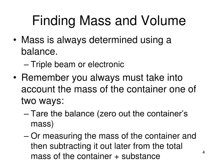 Finding Mass and Volume