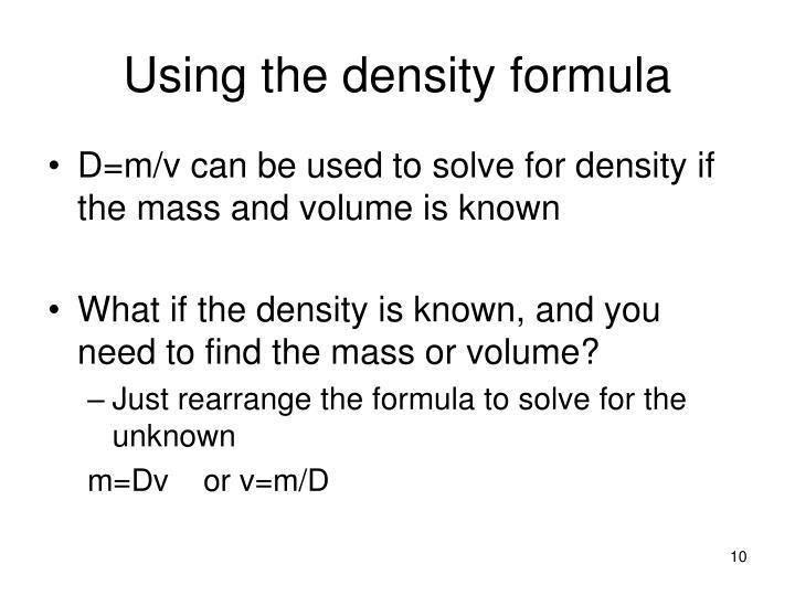Using the density formula
