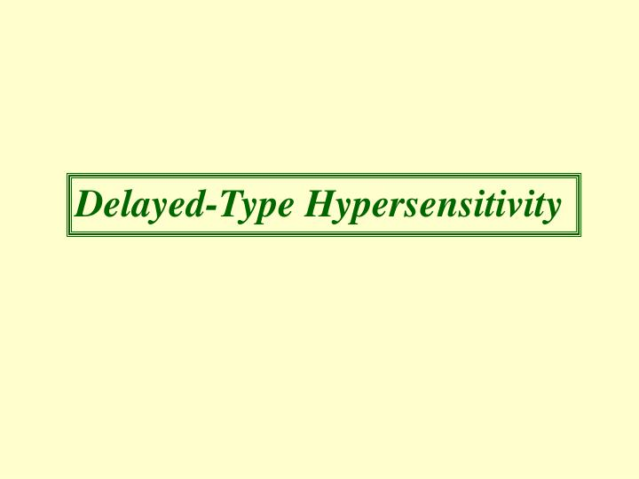 Delayed-Type Hypersensitivity