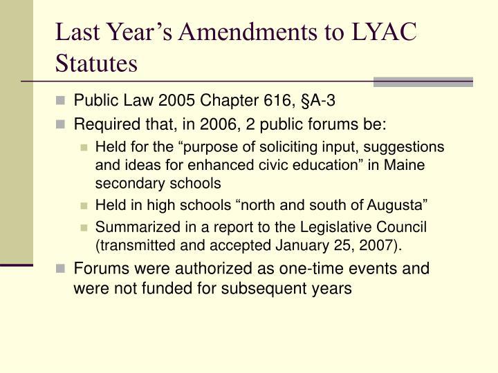 Last year s amendments to lyac statutes