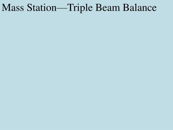 Mass Station—Triple Beam Balance
