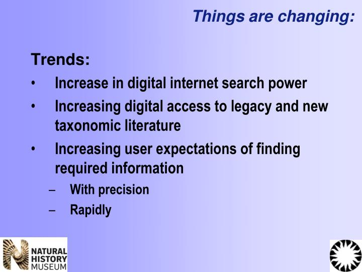 Things are changing: