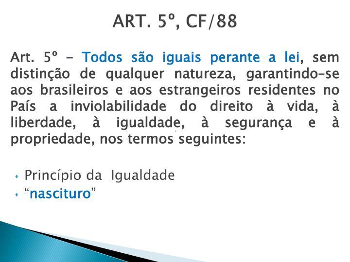 ART. 5º, CF/88