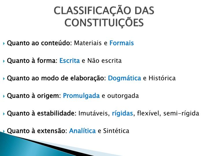 CLASSIFICAÇÃO DAS CONSTITUIÇÕES