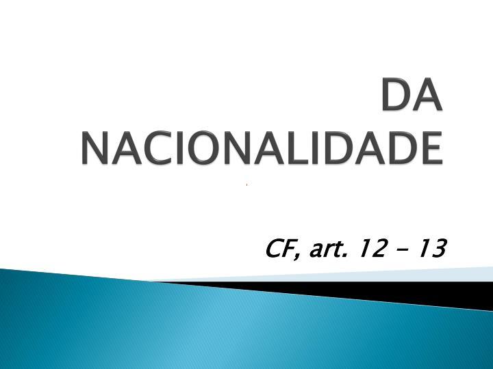 DA NACIONALIDADE