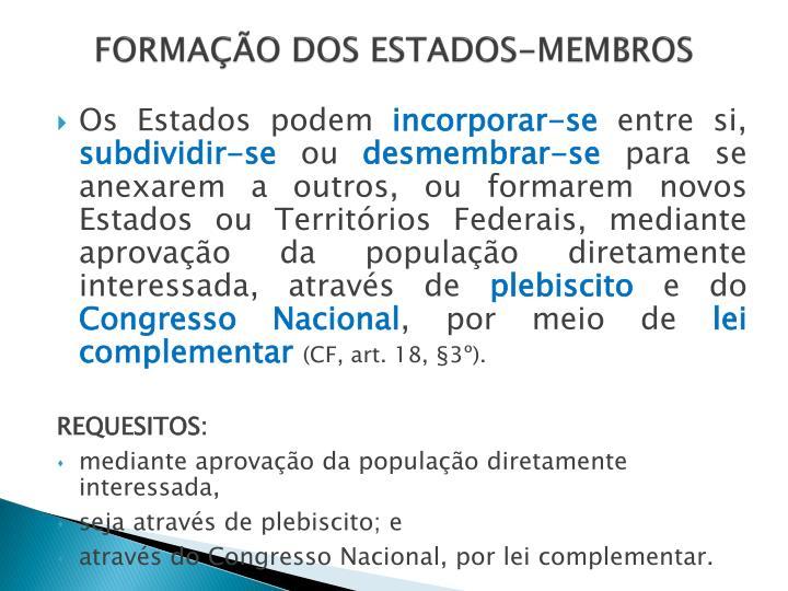 FORMAÇÃO DOS ESTADOS-MEMBROS
