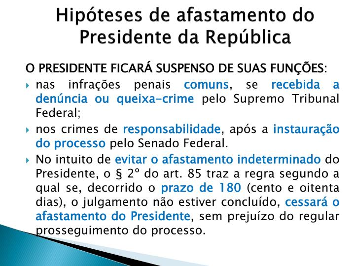Hipóteses de afastamento do Presidente da República