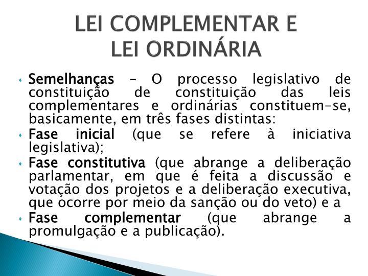LEI COMPLEMENTAR E
