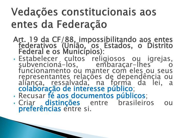 Vedações constitucionais aos entes da Federação
