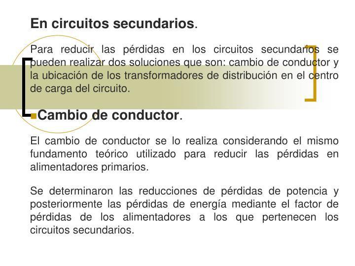 En circuitos secundarios