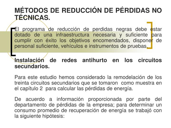 MÉTODOS DE REDUCCIÓN DE PÉRDIDAS NO TÉCNICAS.