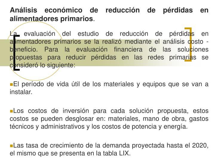 Análisis económico de reducción de pérdidas en alimentadores primarios
