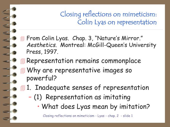 closing reflections on mimeticism colin lyas on representation