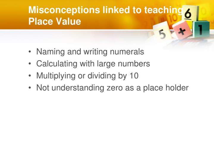 Misconceptions linked to teaching Place Value