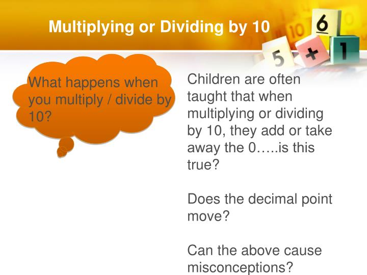 Multiplying or Dividing by 10