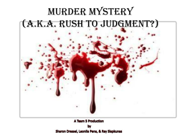 murder mystery a k a rush to judgment n.