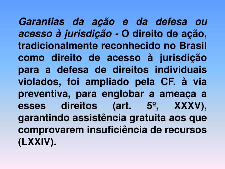 Garantias da ação e da defesa ou acesso à jurisdição -