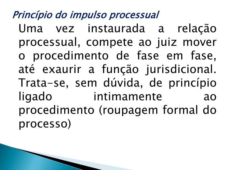 Princípio do impulso processual