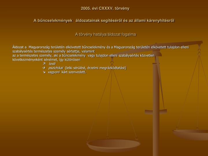 2005. évi CXXXV. törvény