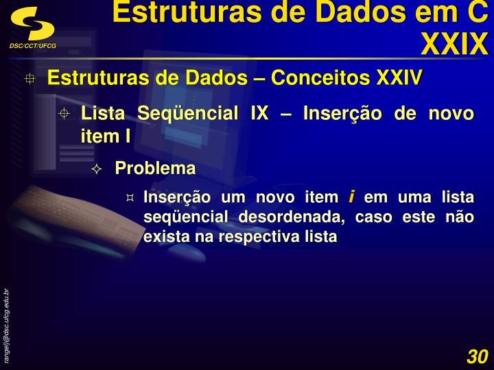 Estruturas de Dados em C XXIX