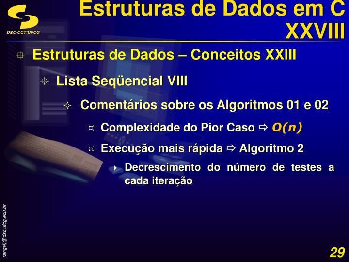 Estruturas de Dados em C XXVIII