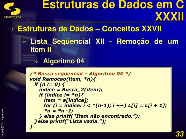 Estruturas de Dados em C XXXII