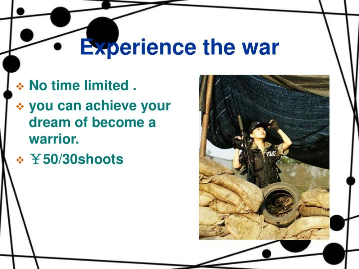 Experience the war