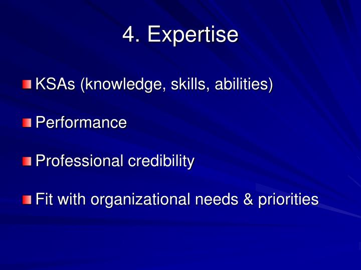 4. Expertise