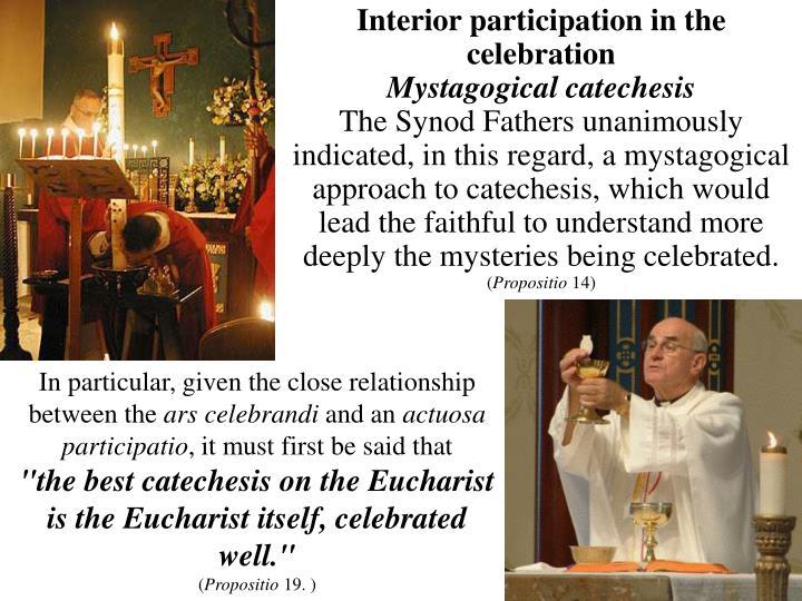 Interior participation in the celebration