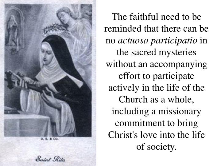 The faithful need to be reminded that there can be no