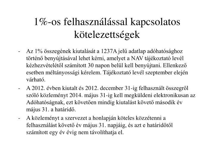 1%-os felhasználással kapcsolatos kötelezettségek