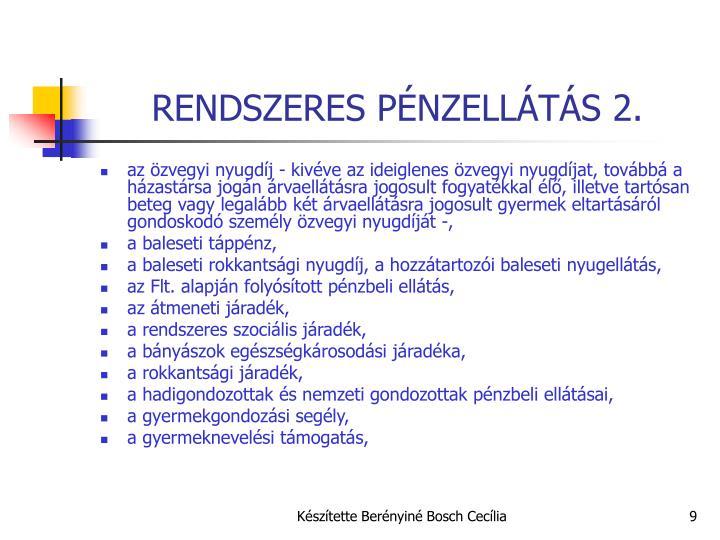 RENDSZERES PÉNZELLÁTÁS 2.
